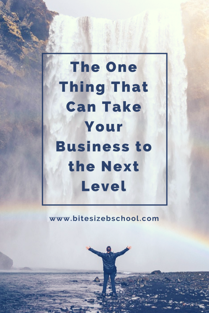 The One Thing That Can Take Your Business to the Next Level